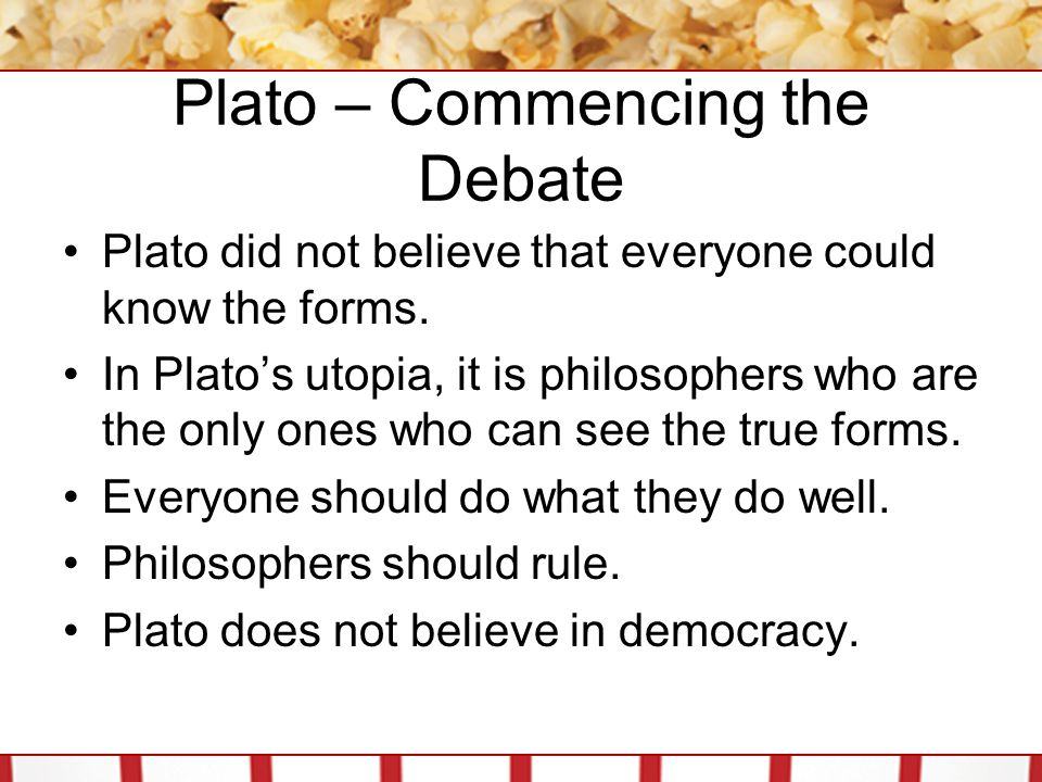 Plato – Commencing the Debate