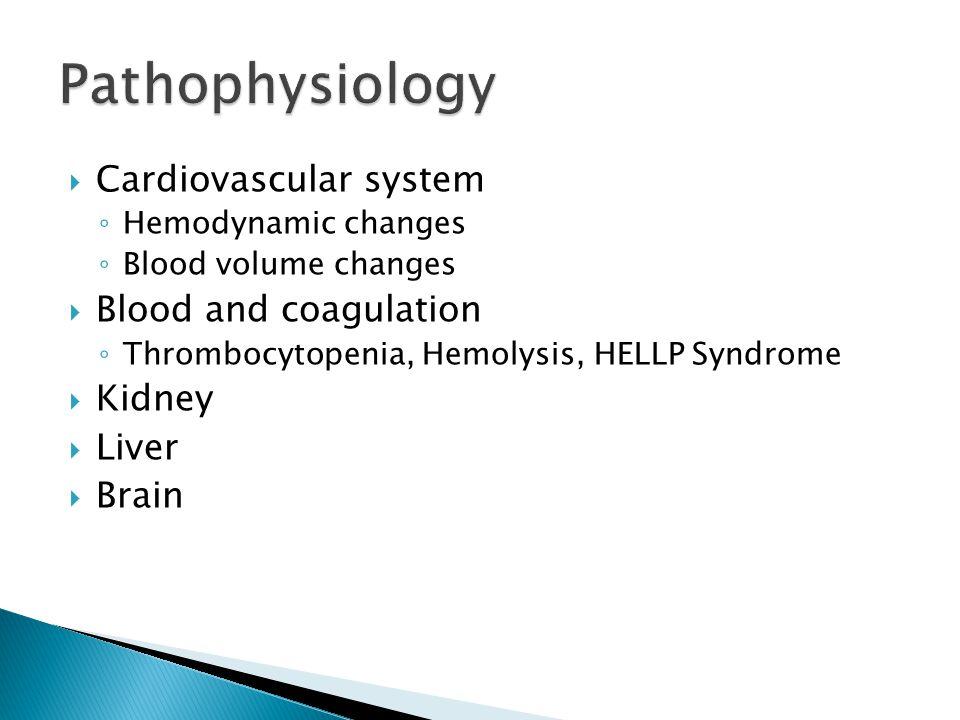 Pathophysiology Cardiovascular system Blood and coagulation Kidney