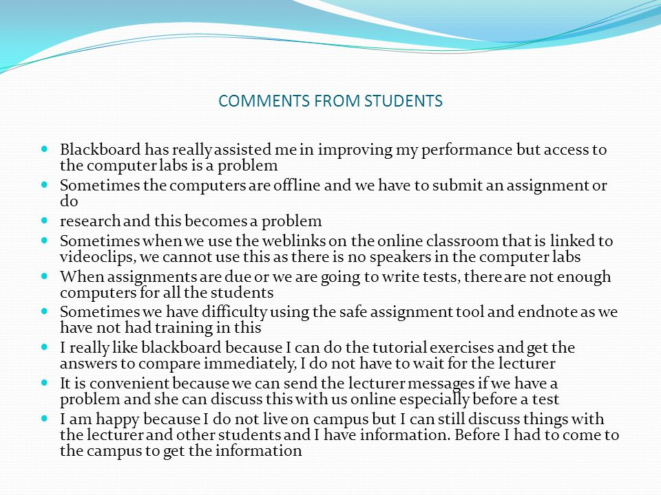 COMMENTS FROM STUDENTS