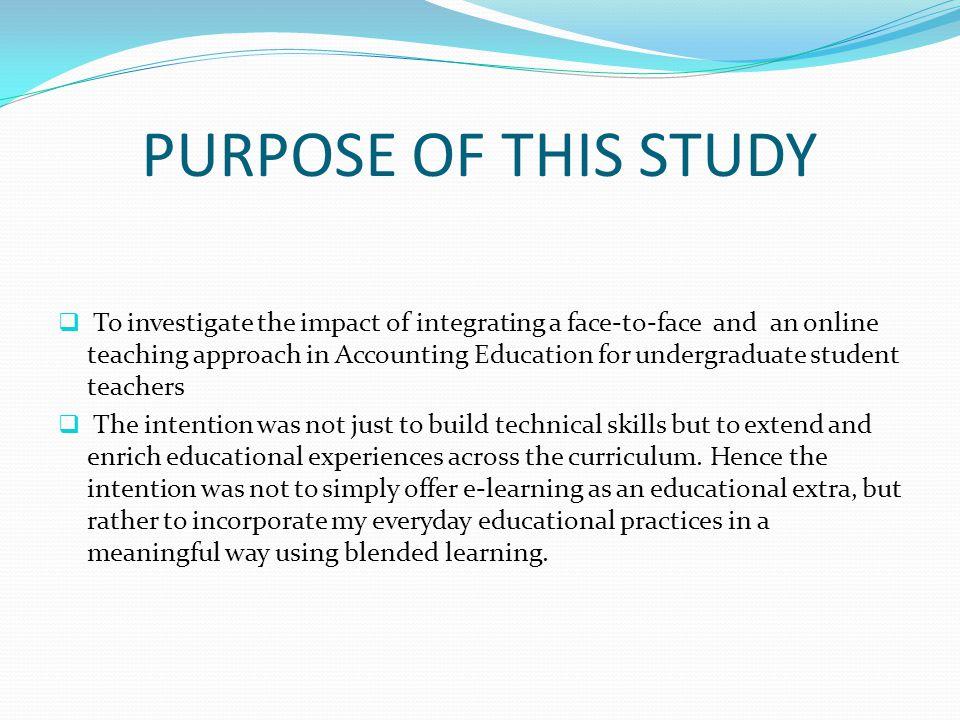 PURPOSE OF THIS STUDY