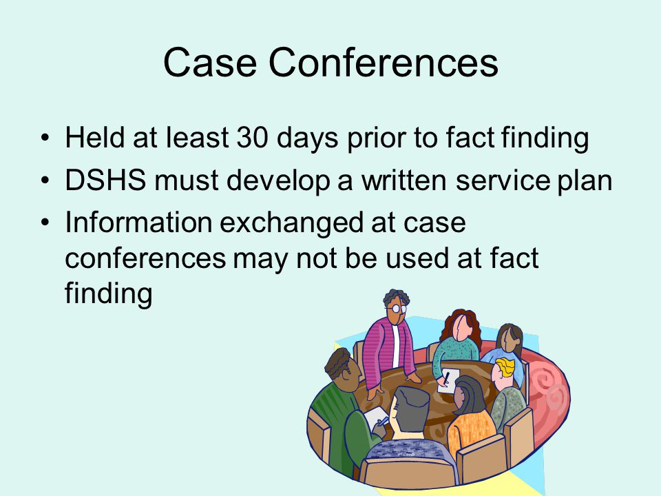 Case Conferences Held at least 30 days prior to fact finding