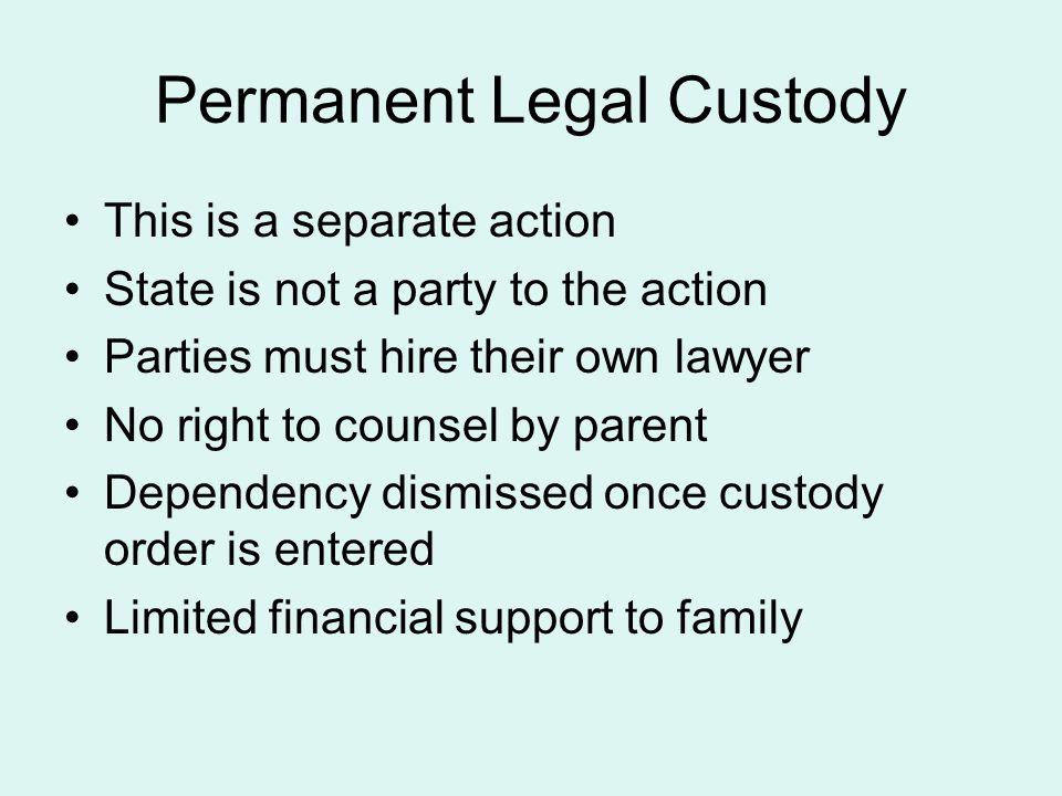 Permanent Legal Custody