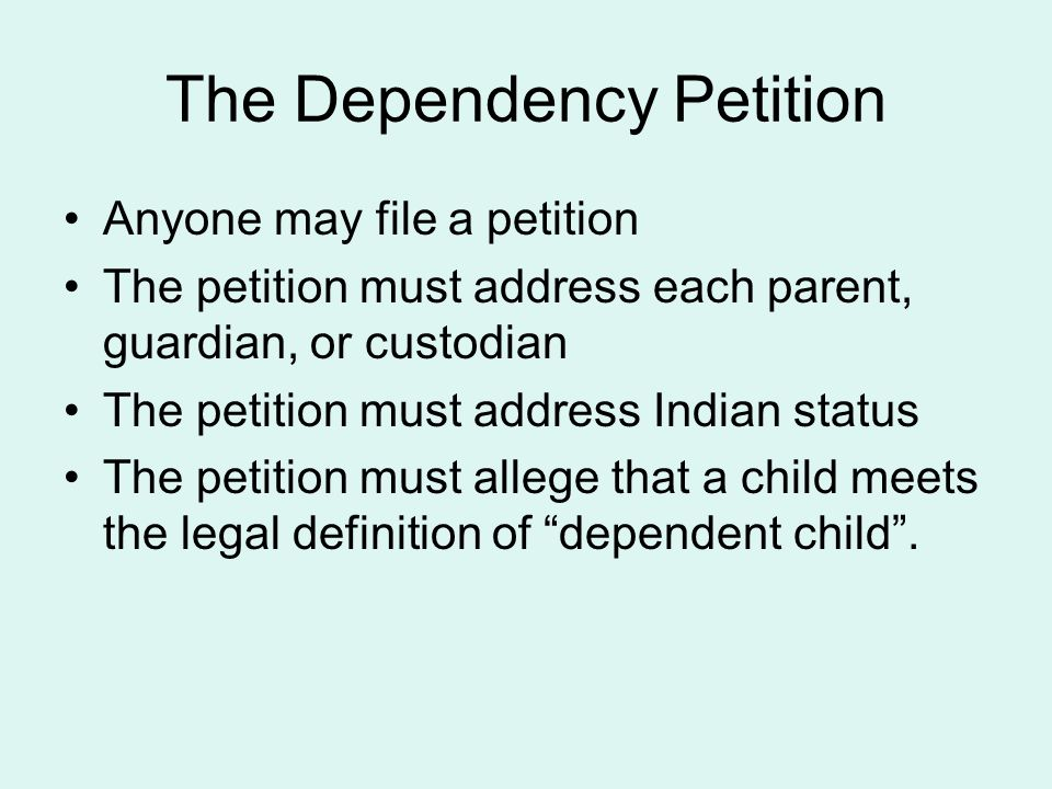 The Dependency Petition