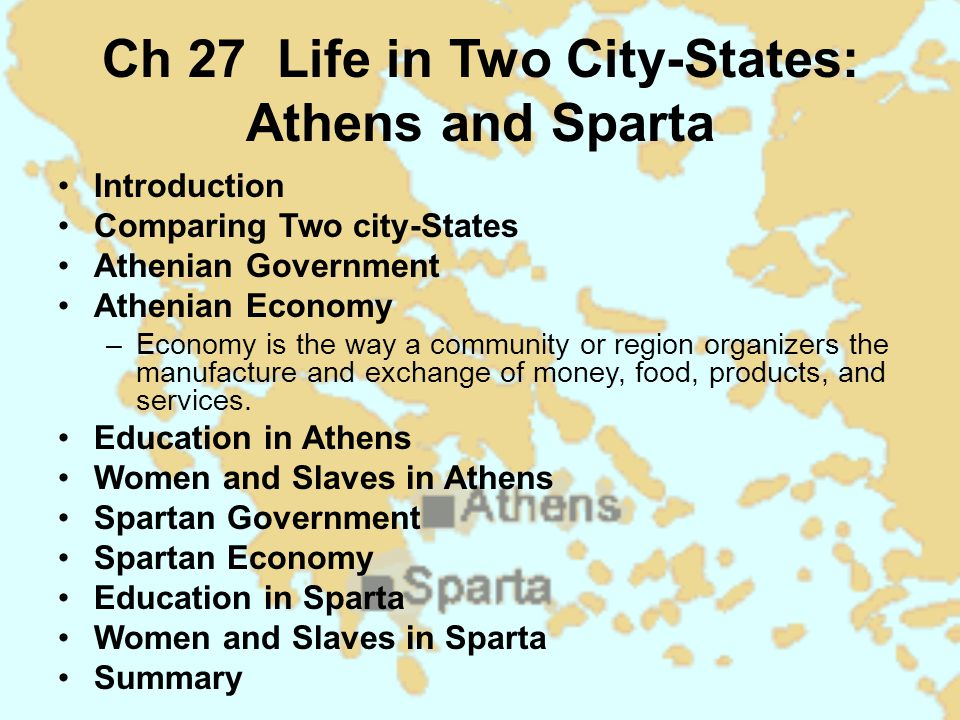 Ch 27 Life in Two City-States: Athens and Sparta