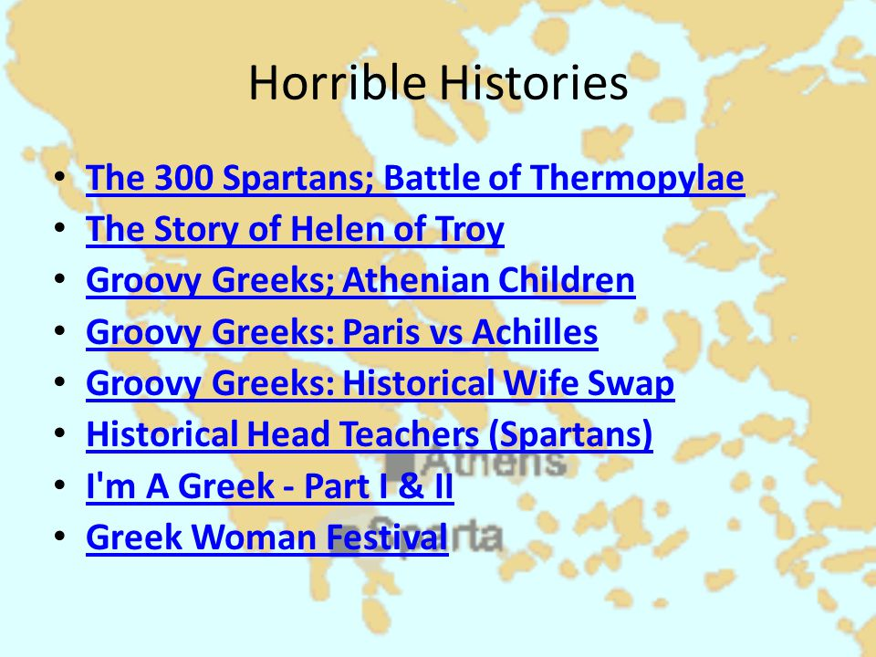 Horrible Histories The 300 Spartans; Battle of Thermopylae