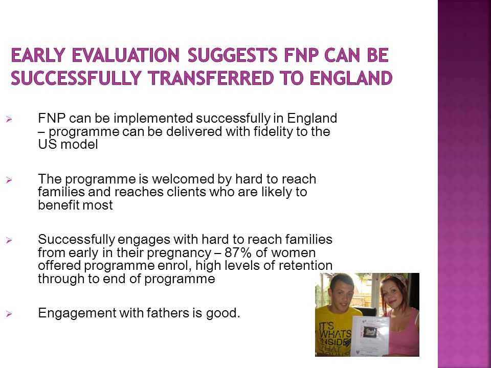 Early evaluation suggests FNP can be successfully transferred to England