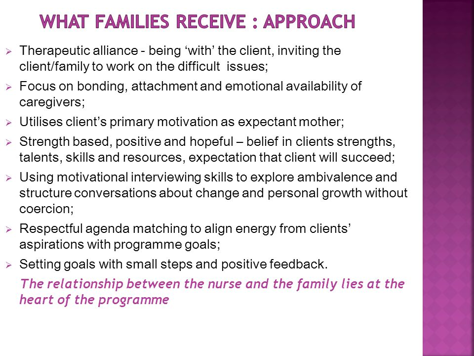 What families receive : Approach