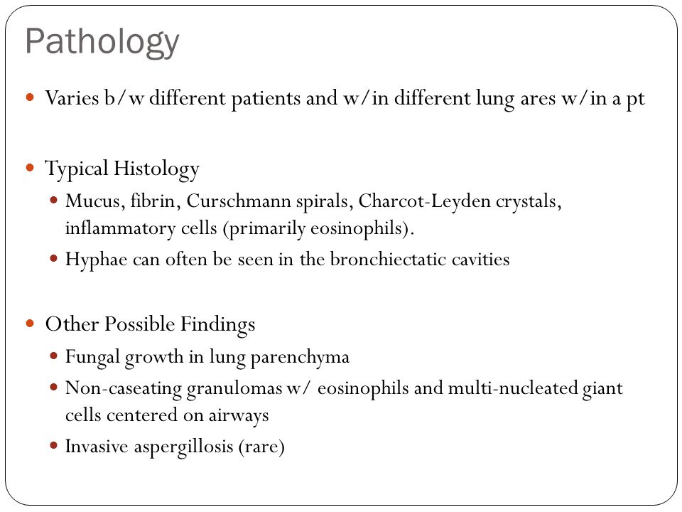 Pathology Varies b/w different patients and w/in different lung ares w/in a pt. Typical Histology.