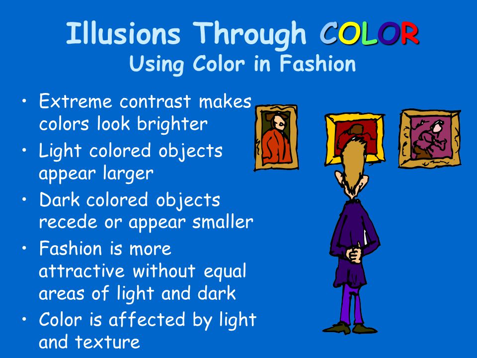 Illusions Through COLOR Using Color in Fashion