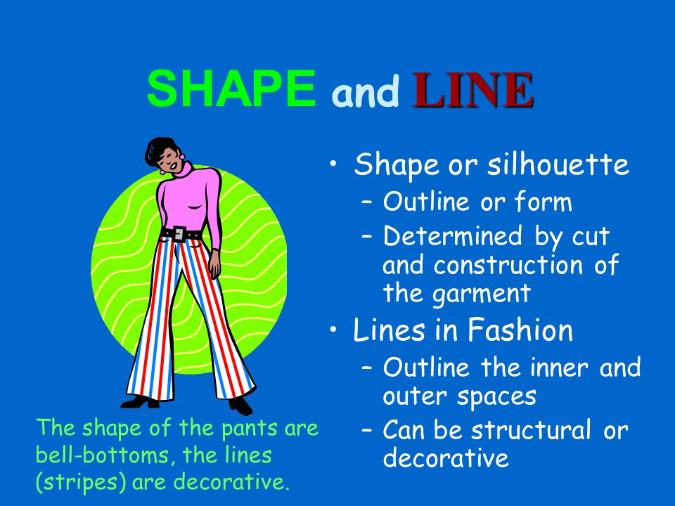 SHAPE and LINE Shape or silhouette Lines in Fashion Outline or form