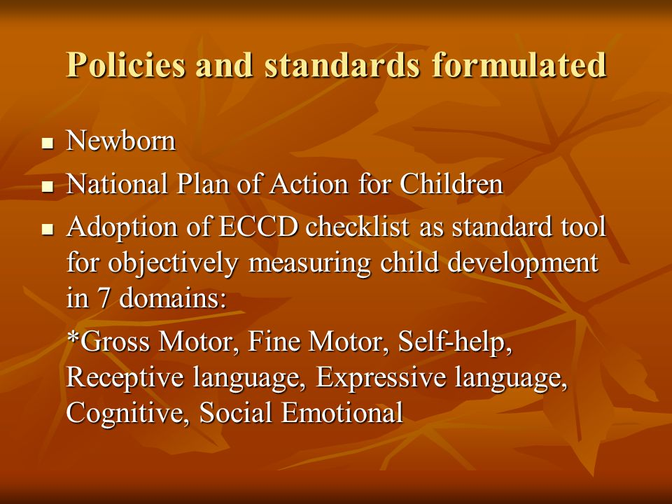 Policies and standards formulated