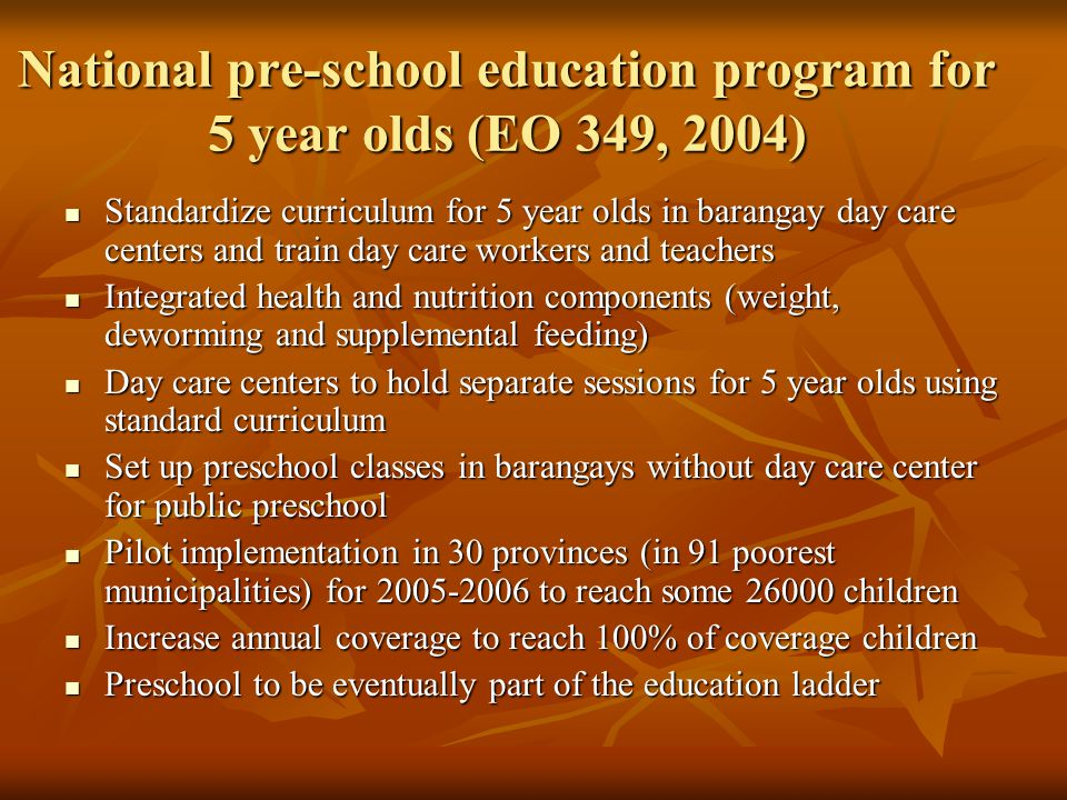 National pre-school education program for 5 year olds (EO 349, 2004)