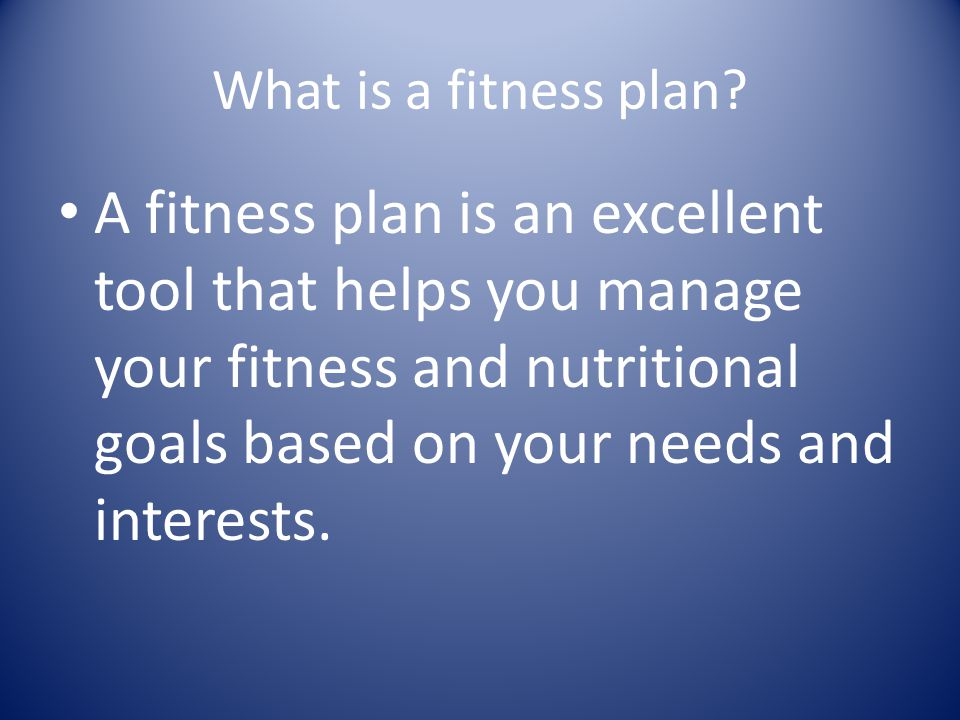 What is a fitness plan