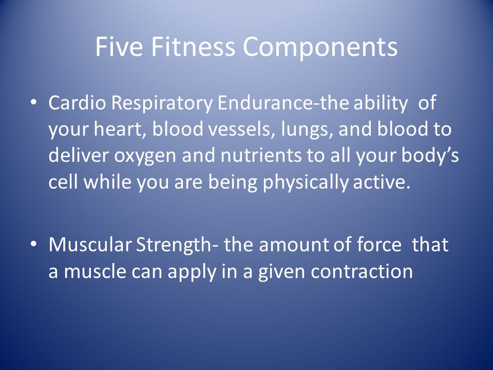 Five Fitness Components