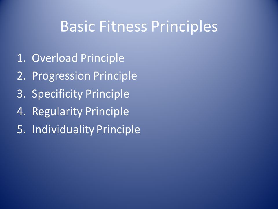 Basic Fitness Principles