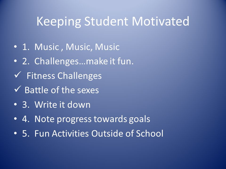Keeping Student Motivated