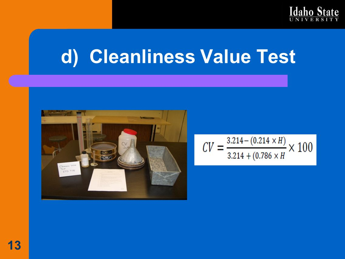 d) Cleanliness Value Test