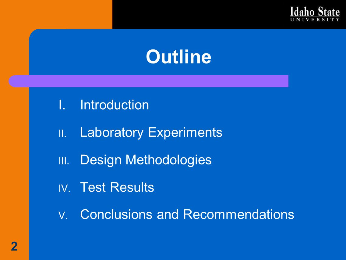 Outline Introduction Laboratory Experiments Design Methodologies