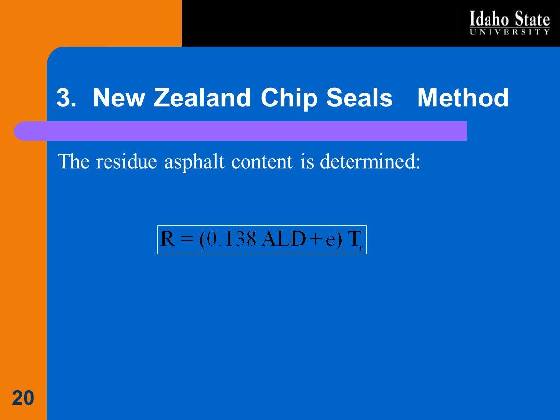 3. New Zealand Chip Seals Method