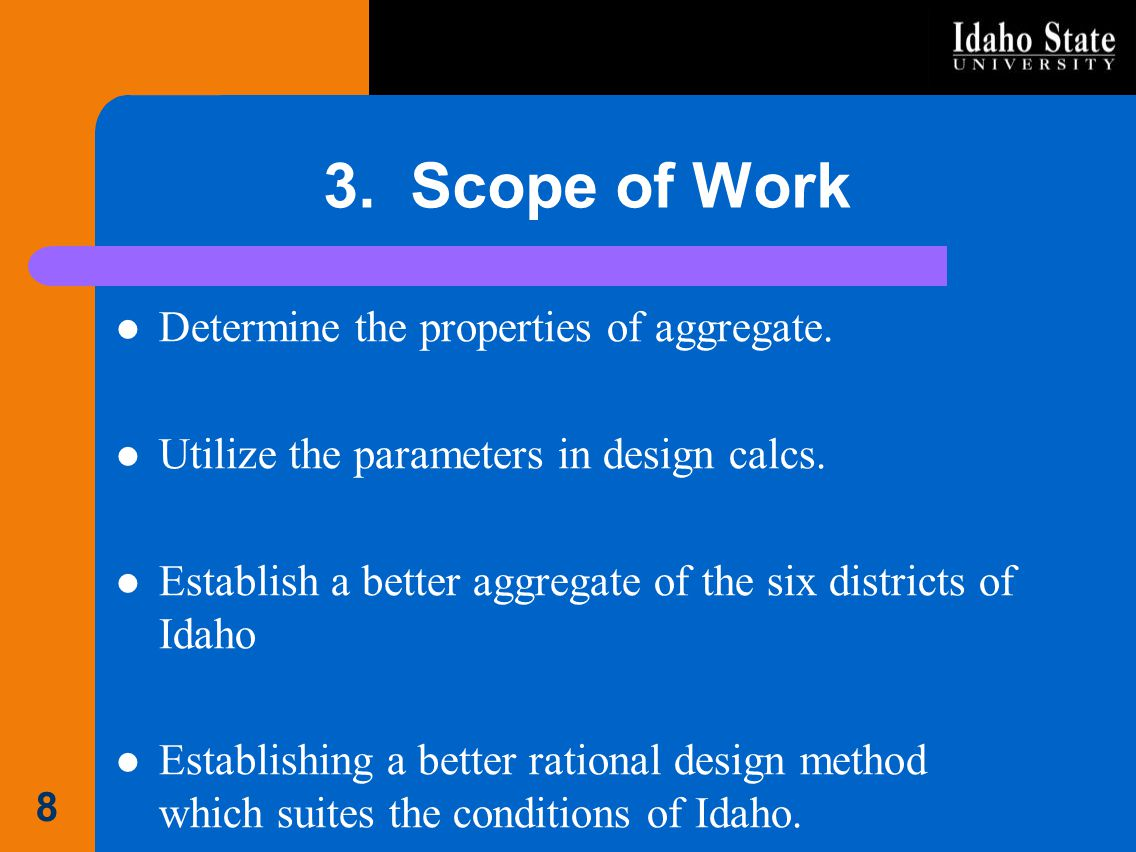 3. Scope of Work Determine the properties of aggregate.