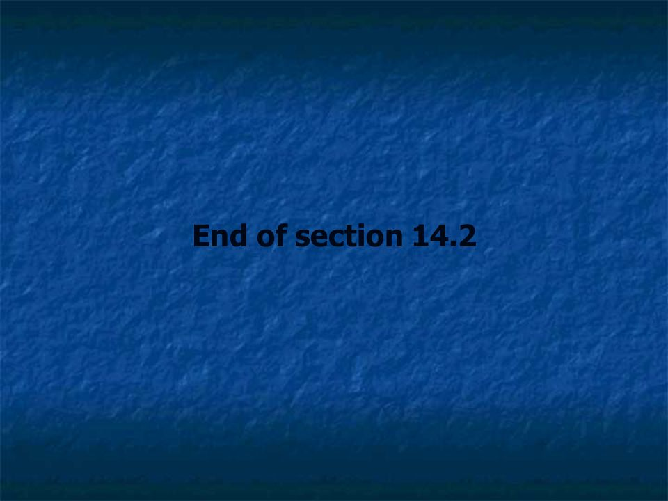 End of section 14.2