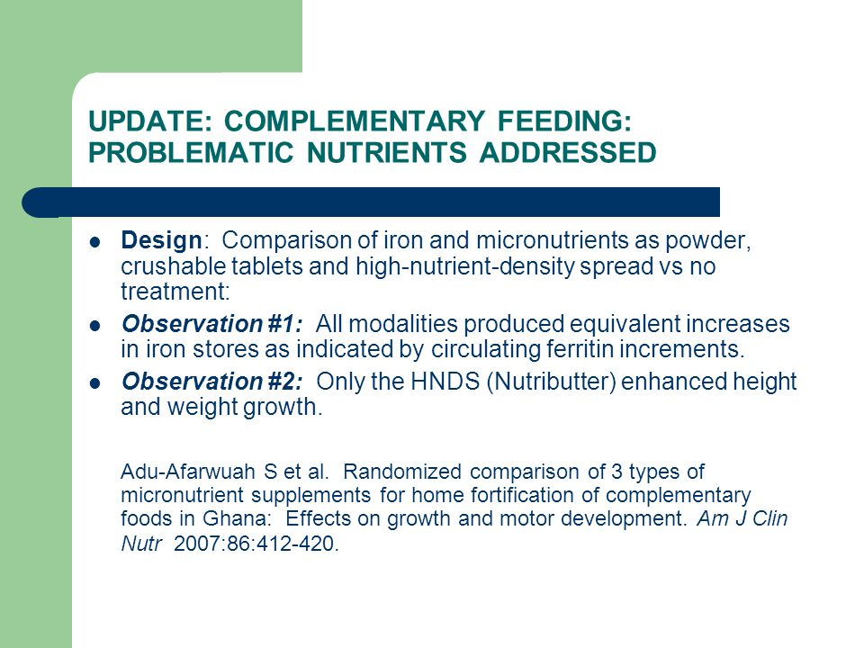 UPDATE: COMPLEMENTARY FEEDING: PROBLEMATIC NUTRIENTS ADDRESSED