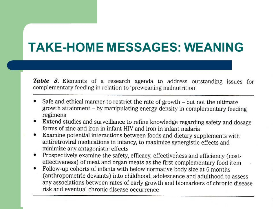 TAKE-HOME MESSAGES: WEANING