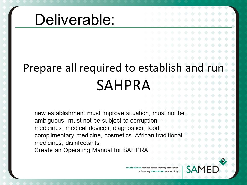Prepare all required to establish and run SAHPRA