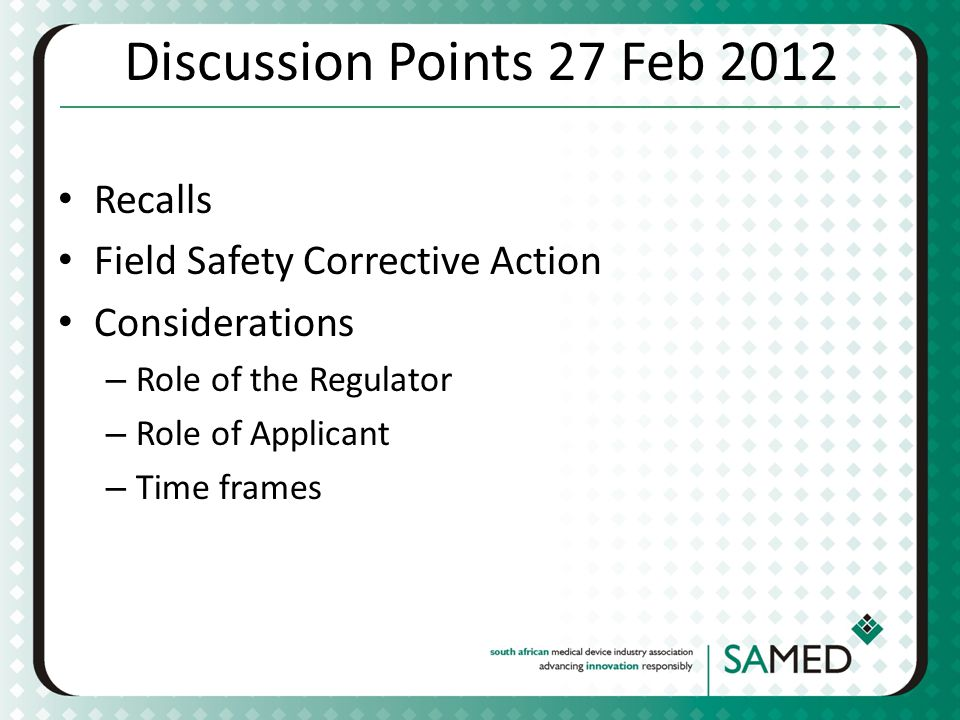 Discussion Points 27 Feb 2012 Recalls Field Safety Corrective Action