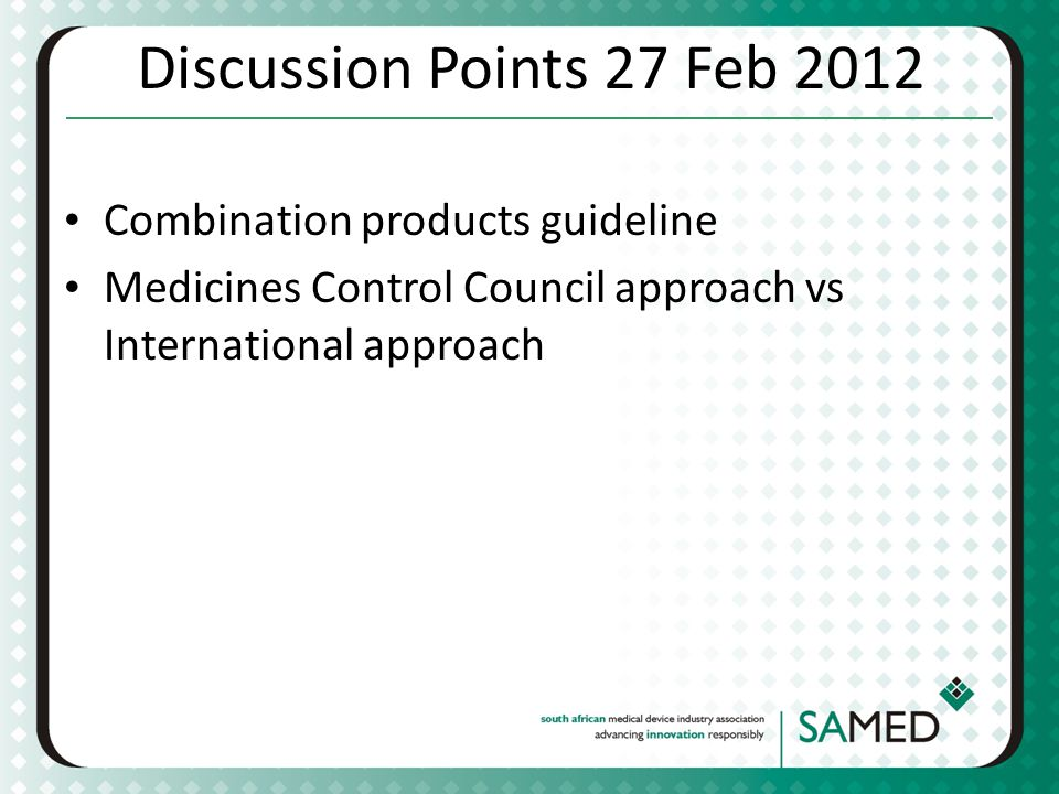 Discussion Points 27 Feb 2012 Combination products guideline