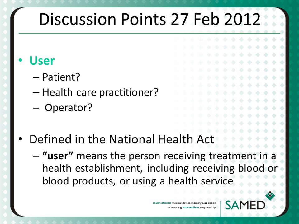 Discussion Points 27 Feb 2012 User Defined in the National Health Act