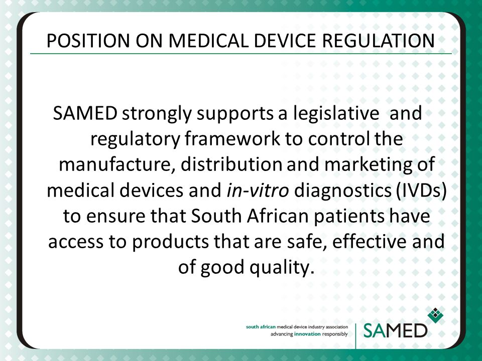 POSITION ON MEDICAL DEVICE REGULATION