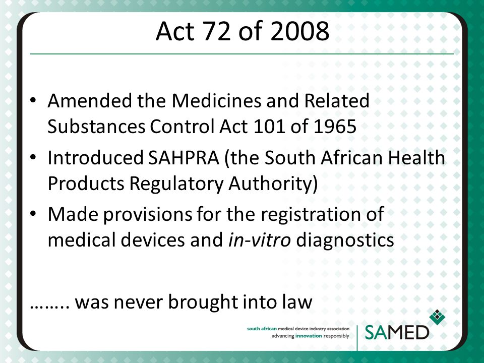 Act 72 of 2008 Amended the Medicines and Related Substances Control Act 101 of 1965.
