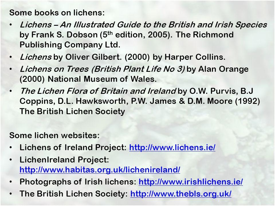 Lichens by Oliver Gilbert. (2000) by Harper Collins.
