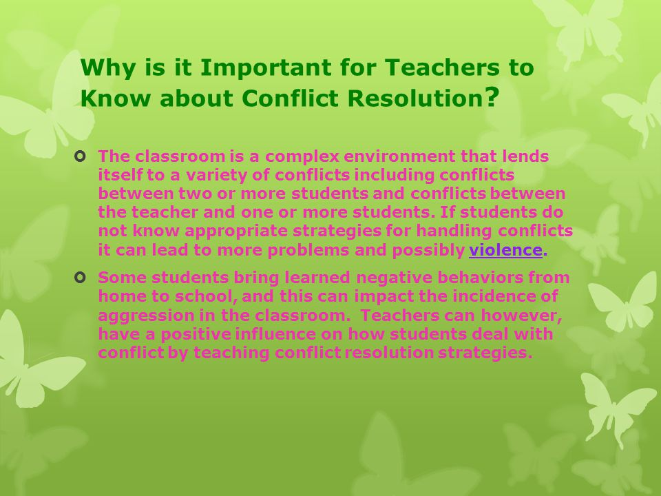 Why is it Important for Teachers to Know about Conflict Resolution