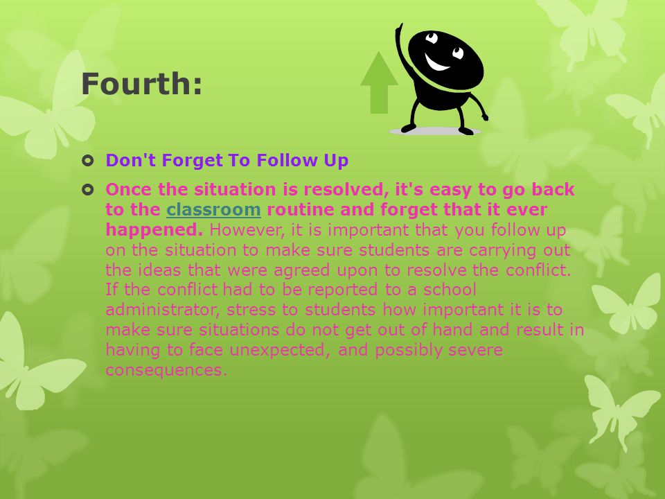 Fourth: Don t Forget To Follow Up