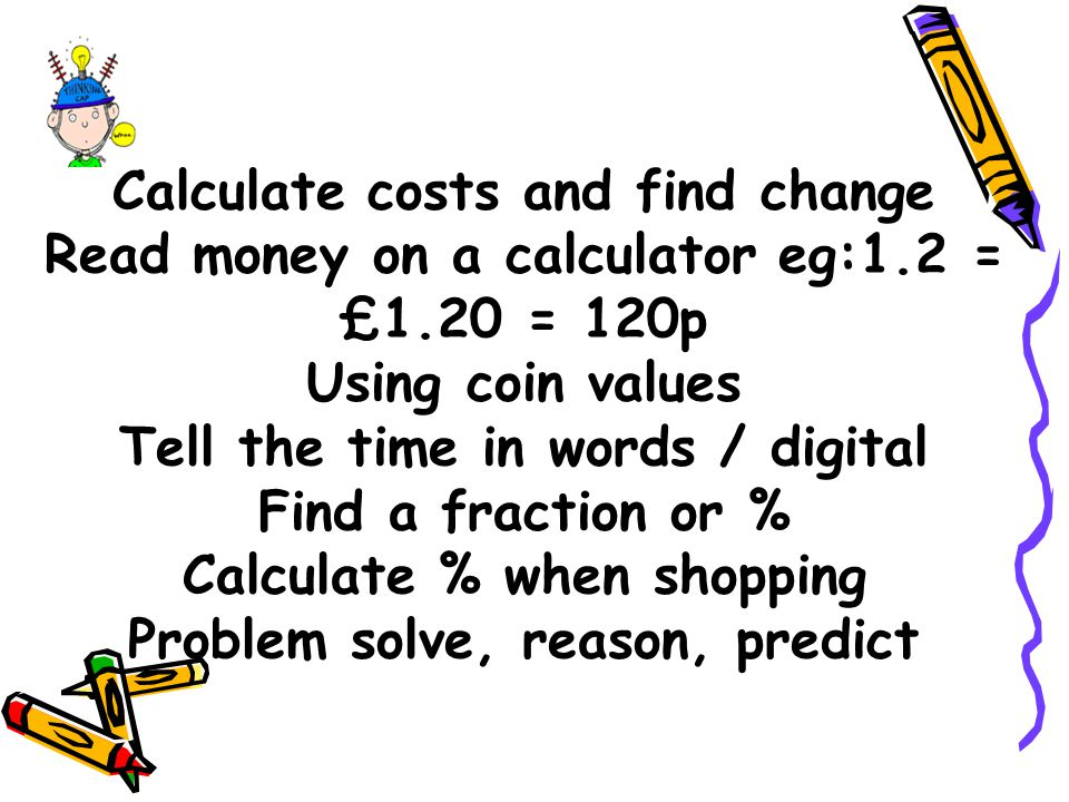 Calculate costs and find change