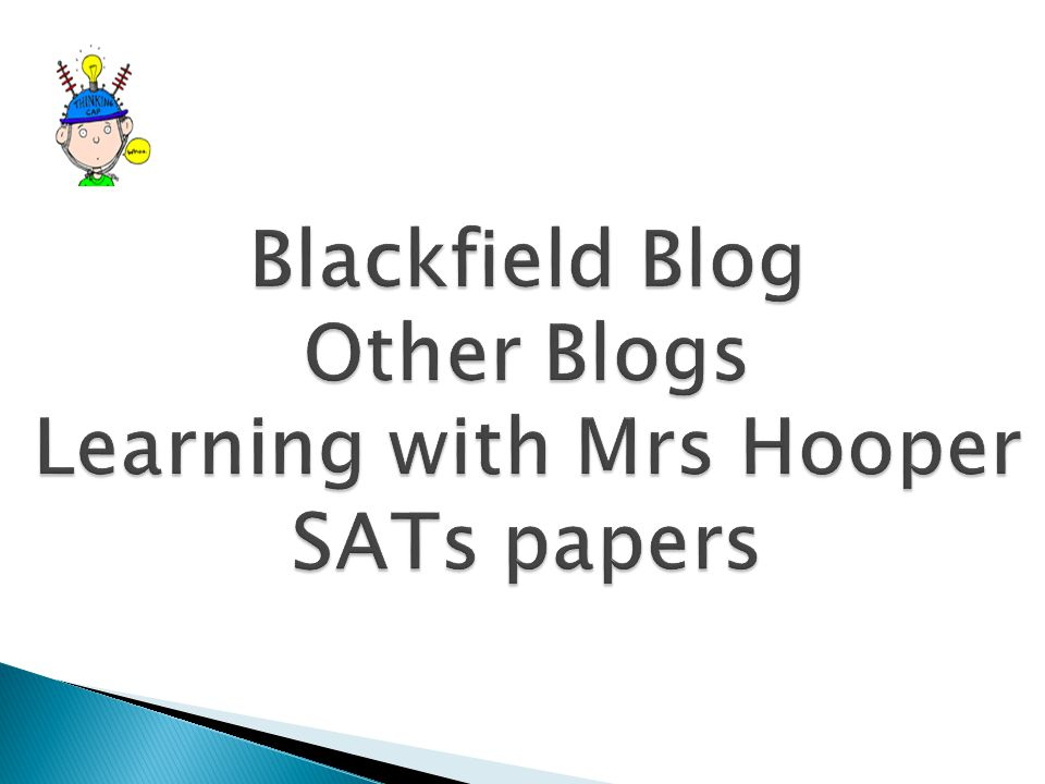 Blackfield Blog Other Blogs Learning with Mrs Hooper SATs papers