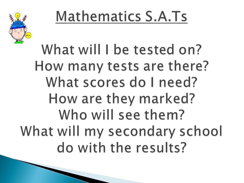 Mathematics S.A.Ts What will I be tested on. How many tests are there.