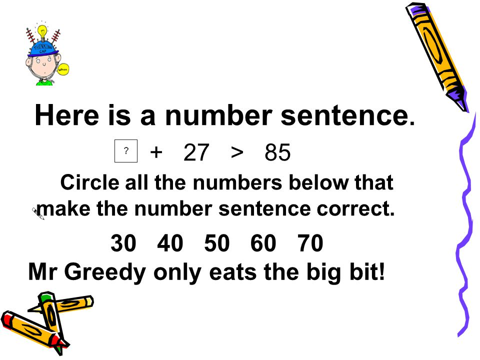 Here is a number sentence.