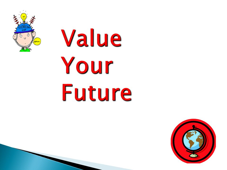 Value Your Future