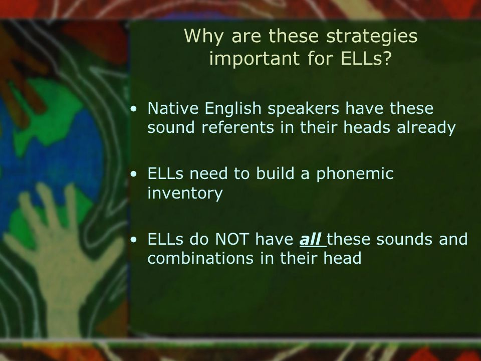 Why are these strategies important for ELLs