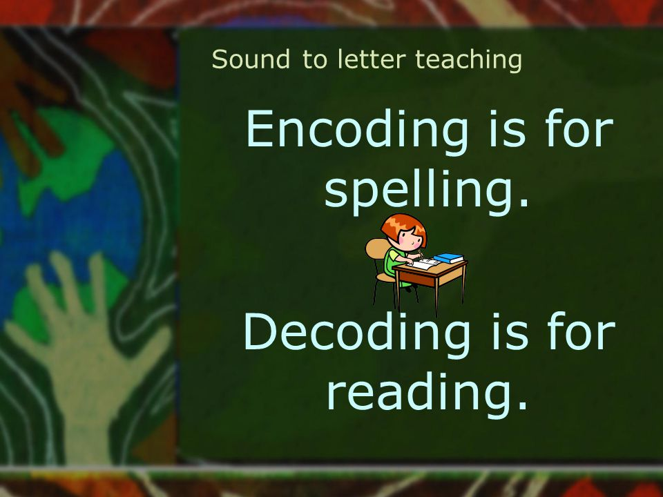 Sound to letter teaching