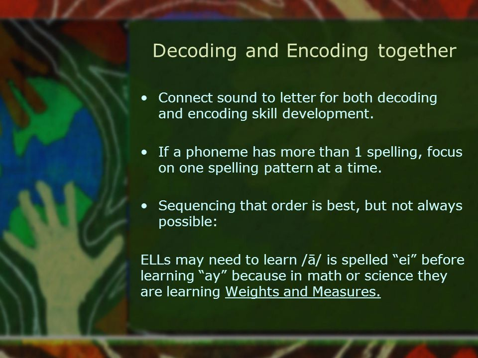 Decoding and Encoding together