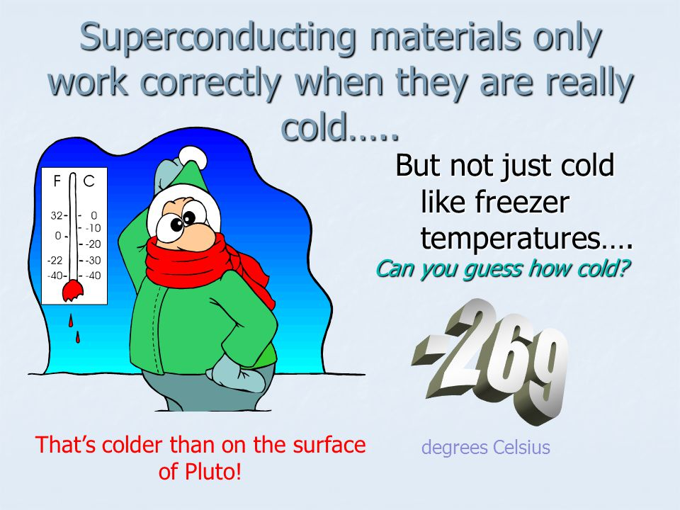 That's colder than on the surface of Pluto!