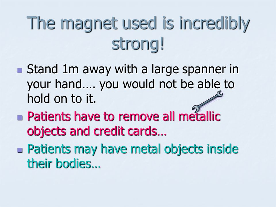 The magnet used is incredibly strong!