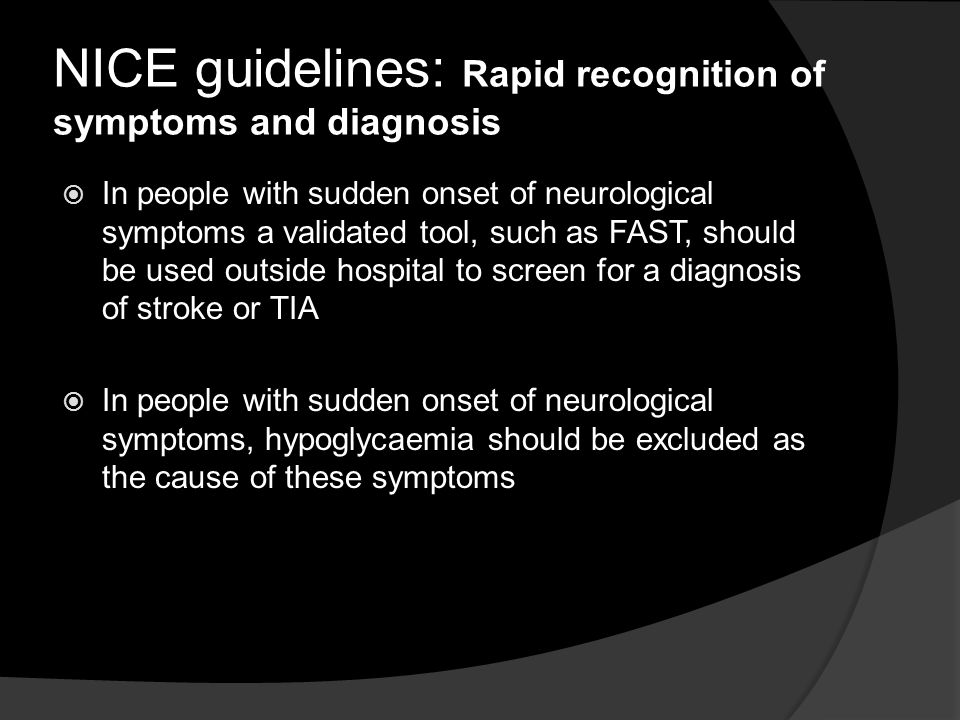 NICE guidelines: Rapid recognition of symptoms and diagnosis