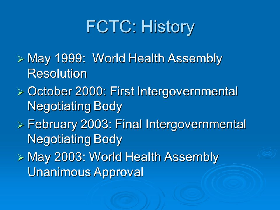 FCTC: History May 1999: World Health Assembly Resolution