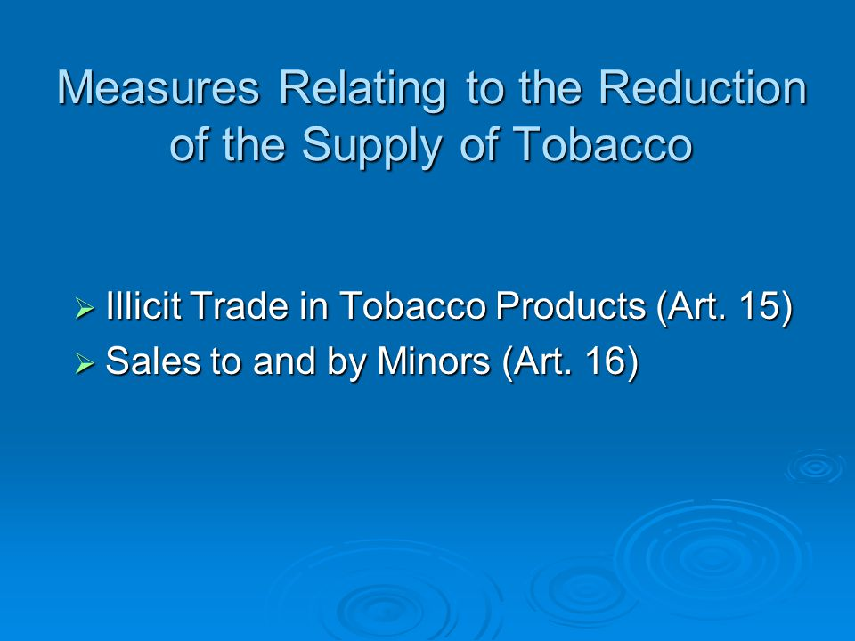 Measures Relating to the Reduction of the Supply of Tobacco