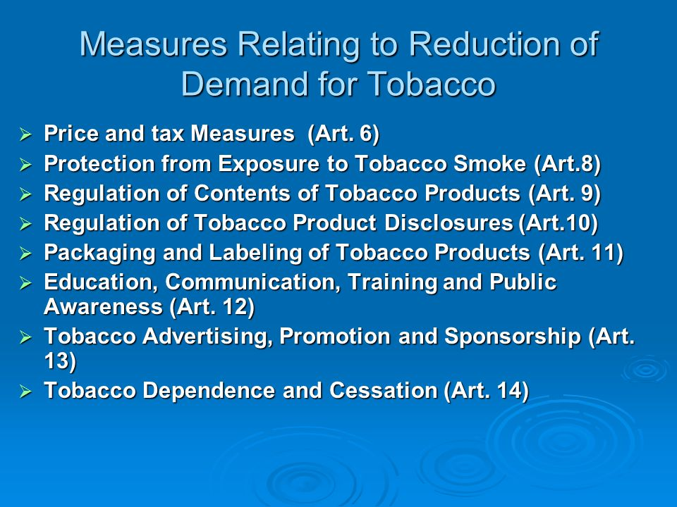 Measures Relating to Reduction of Demand for Tobacco